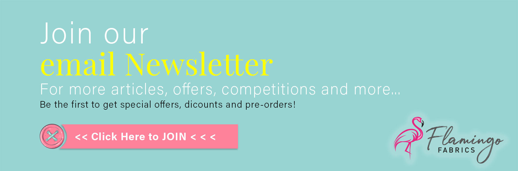 Join our fabulous Newsletter