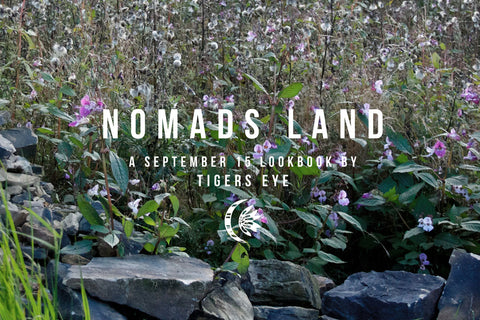 Nomads Land Lookbook