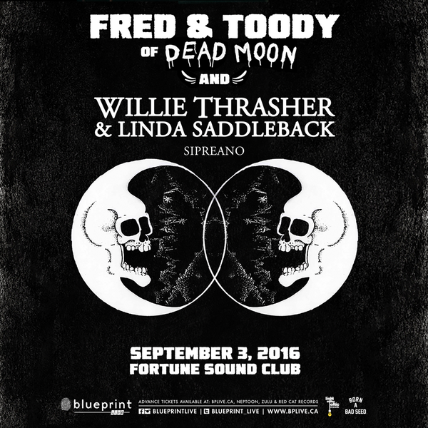FRED & TOODY OF DEAD MOON & WILLIE THRASHER - LIVE IN VANCOUVER