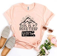 Load image into Gallery viewer, This Is My Road Trip Shirt T-shirt
