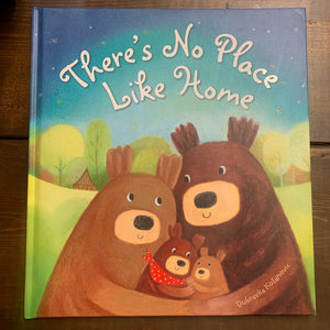 No Place Like Home - hardcover book
