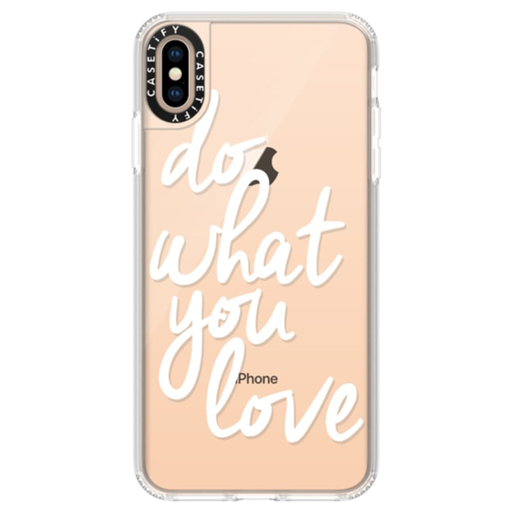 Casetify Grip Case Do What You Love for iPhone XS Max