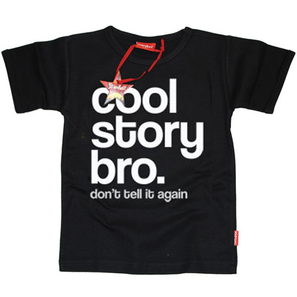Cool Story Bro Kids T-Shirt by Stardust