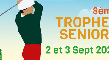 SENIORS TROPHY - SEPTEMBER 2 AND 3