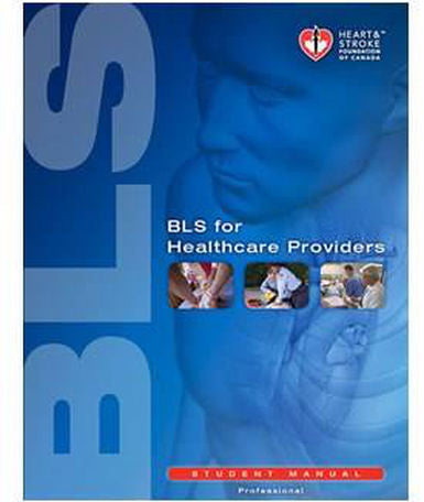 Basic Life Support (BLS) Provider