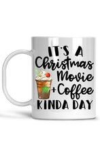 Load image into Gallery viewer, It's a Christmas Movie + Coffee Kind of Day Holiday Mug