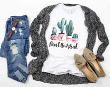 "Load image into Gallery viewer, ""Don't be prick"" Cactus Tee"