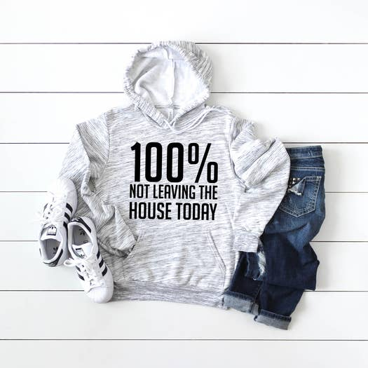 100% Not Leaving The House Today Marble Fleece Hoodie