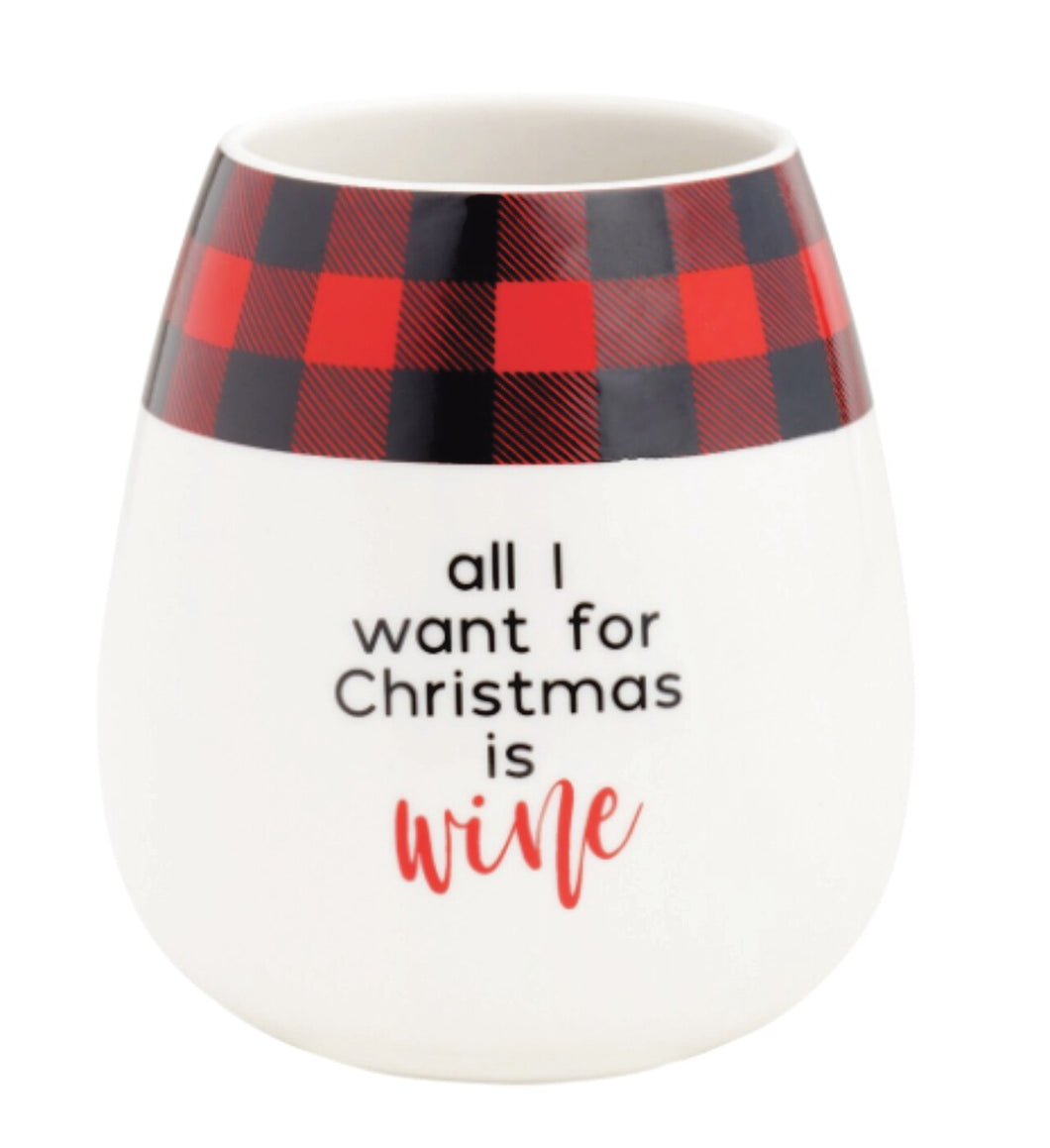 All I Want for Christmas is Wine Christmas Tumbler