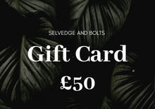 Load image into Gallery viewer, Selvedge and Bolts GIFT CARD