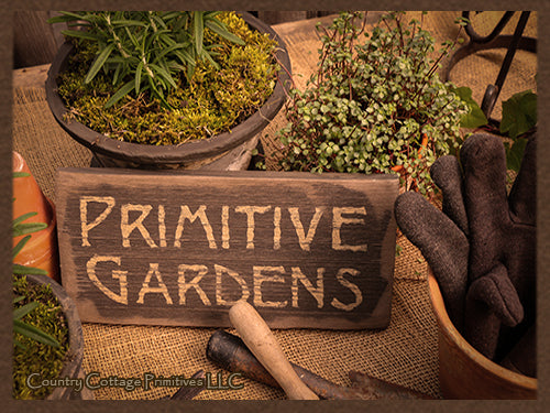 Primitive Gardens Sign