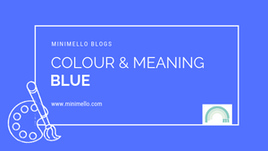 Colour and meaning - BLUE