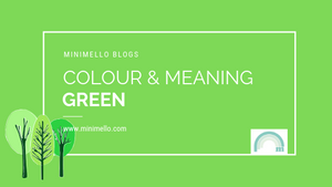 Colour and meaning - GREEN