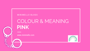 Colour and meaning - PINK