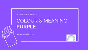 Colour and meaning - PURPLE