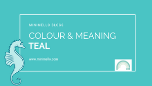 Colour and meaning - TEAL