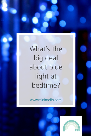 what's the big deal about blue light at bedtime?