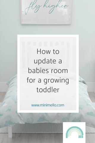How to update a babies room for a growing toddler