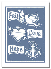 Faith, Love, Hope - tea towel