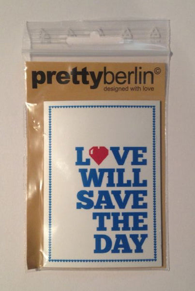 Love will save the day fridge magnet