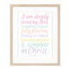 I Am Deeply Loved By God Print