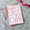 """Happy First Mother's Day"" Greeting Card"