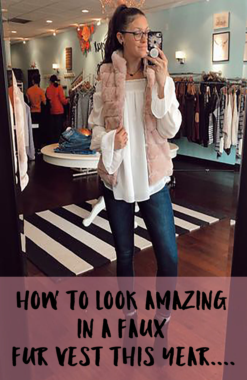 How To Look Amazing In A Faux Fur Vest This Year....