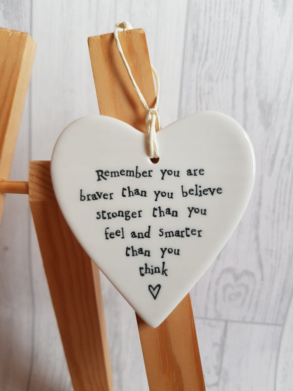 East of India - Ceramic Hanging Heart - Remember You Are Braver