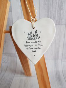 East of India - Ceramic Hanging Heart - There is Only One Happiness In Life
