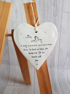East of India - Ceramic Hanging Heart - A Baby is a Miracle