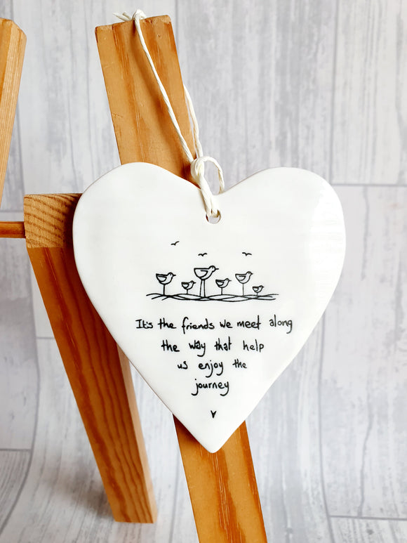 East of India - Ceramic Hanging Heart - It's The Friends We Meet