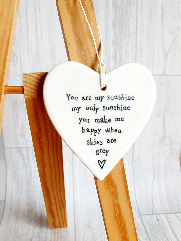 East of India - Ceramic Hanging Heart - You Are My Sunshine My Only Sunshine