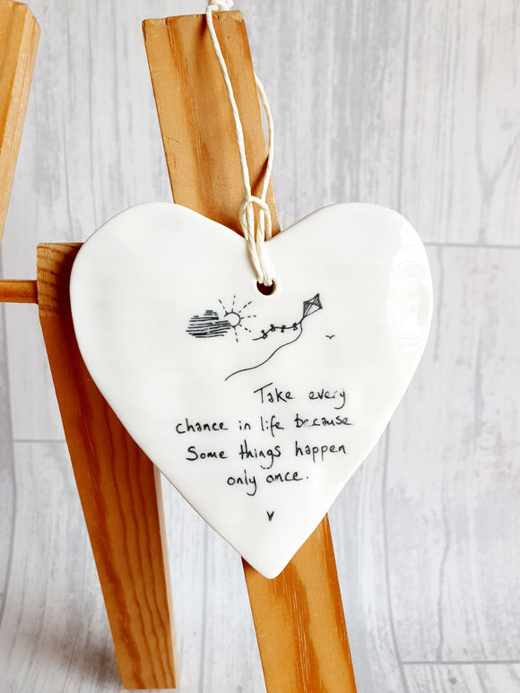 Ceramic Hanging Heart - Take every chance