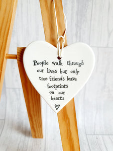 East of India - Ceramic Hanging Heart - People Walk Through Our Lives