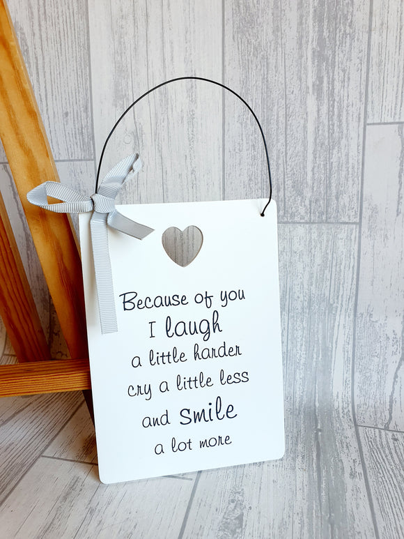 Wooden Friends Sign - Because of you I laugh