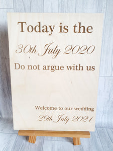 Don't argue with us personalised freestanding sign