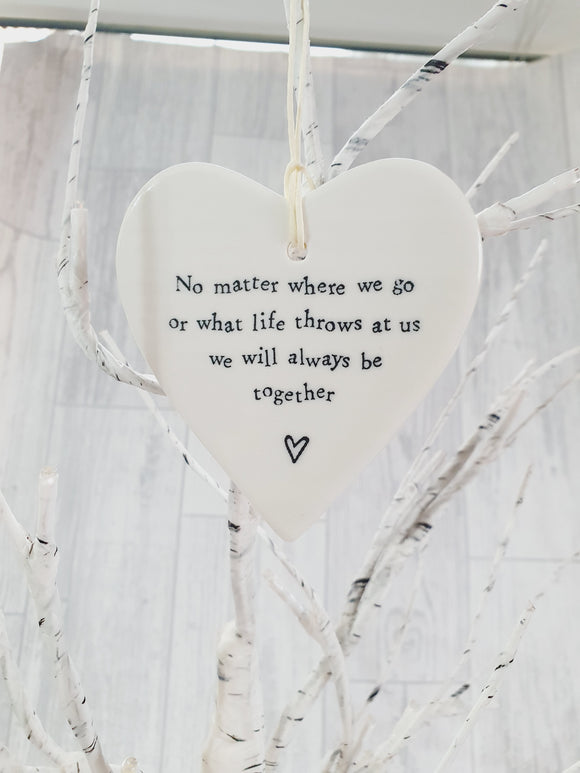 Ceramic Hanging Heart - No matter where we go