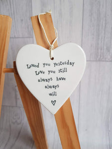 East of India - Ceramic Hanging Heart - Loved You Yesterday