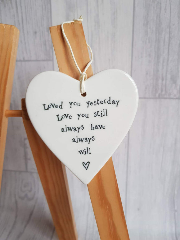 Ceramic Hanging Heart - Loved You Yesterday