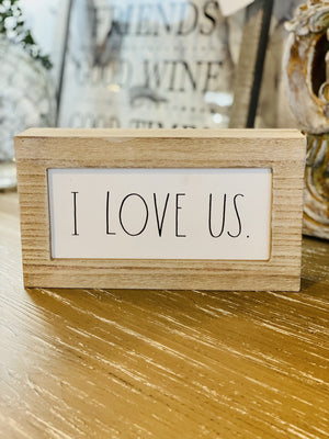 RAE DUNN I LOVE US WOODEN SIGN - Infinity Raine