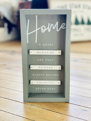 HOME IS WHERE MEMORIES ARE MADE BOX SIGN - Infinity Raine