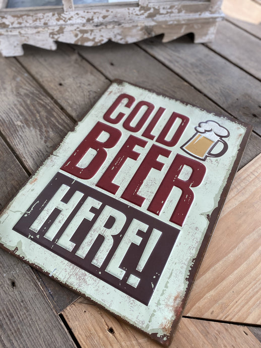 COLD BEER HERE ALUMINUM NOVELTY SIGN