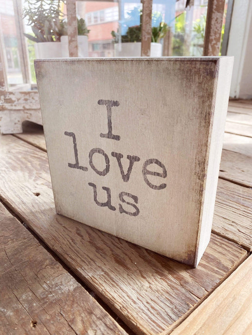 I LOVE US BOX SIGN - Infinity Raine