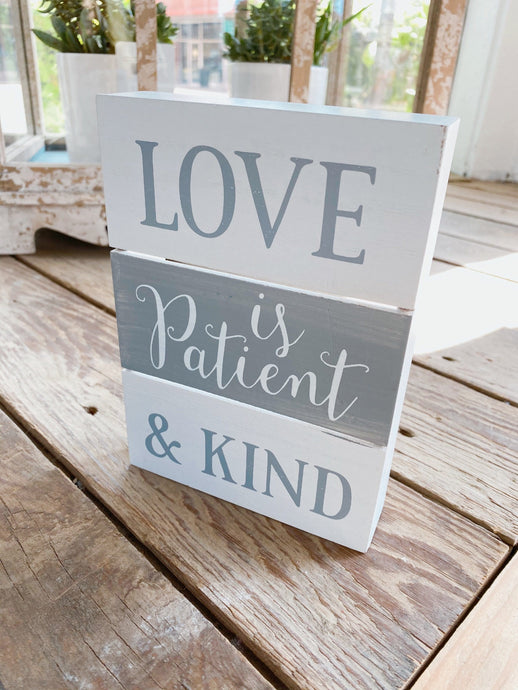 LOVE IS PATIENT AND KIND WOOD BOX SIGN