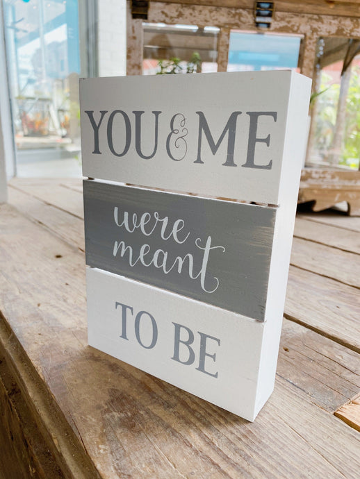 YOU AND ME WOOD BOX SIGN - Infinity Raine