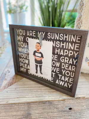 You Are My Sunshine Picture Frame - Infinity Raine