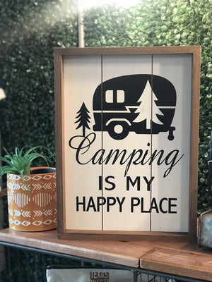 CAMPING IS MY HAPPY PLACE WOODEN SIGN - Infinity Raine