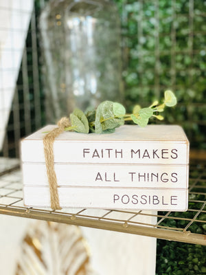 Faith Makes All Things Possible Wood Decor - Infinity Raine