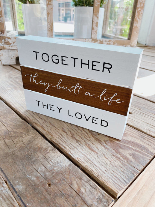 TOGETHER THEY LOVED WOOD BOX SIGN - Infinity Raine