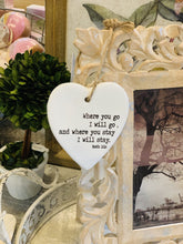 Load image into Gallery viewer, RUTH 1:16 HEART ORNAMENT - Infinity Raine